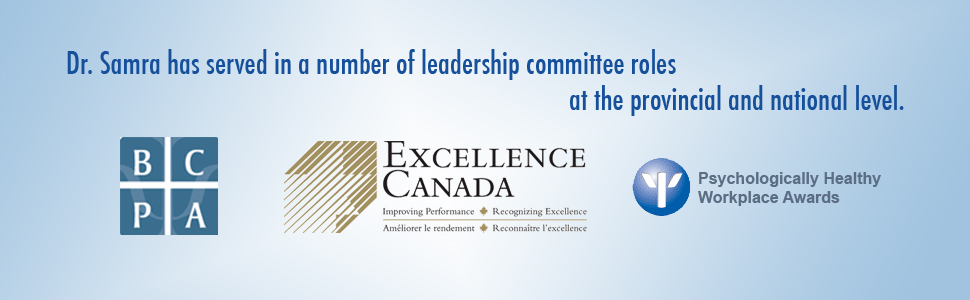 Dr. Samra serves in a number of leadership committee roles at the provincial and national level